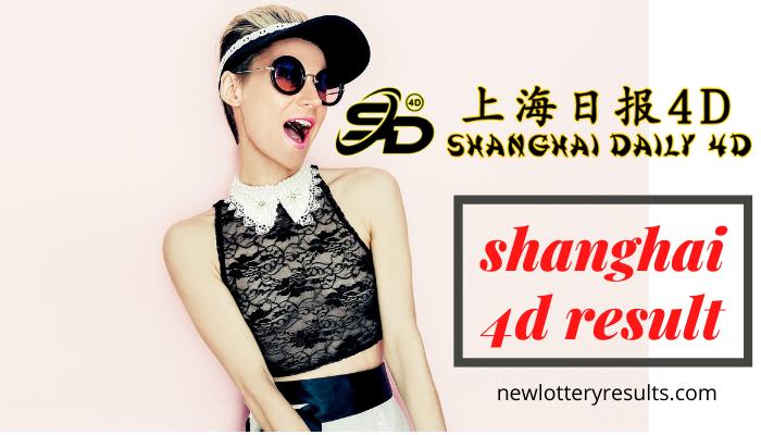 shanghai 4d result 2021